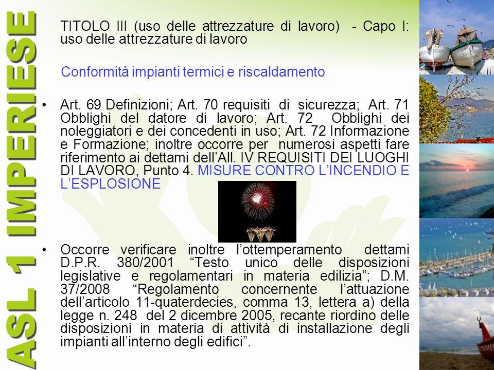 TITOLO III (uso delle attrezzature di lavoro) - Capo I: uso delle attrezzature di lavoro