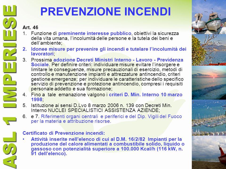 PREVENZIONE INCENDI Art. 46