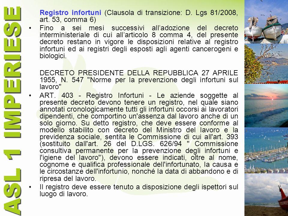 Registro infortuni (Clausola di transizione: D. Lgs 81/2008, art