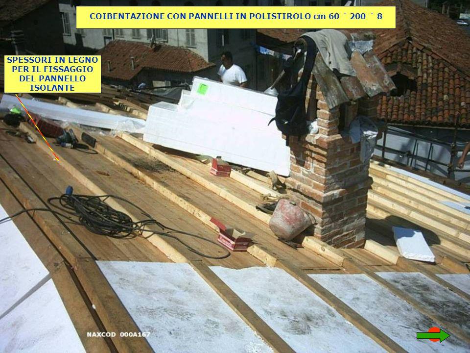 COIBENTAZIONE CON PANNELLI IN POLISTIROLO cm 60 ´ 200 ´ 8
