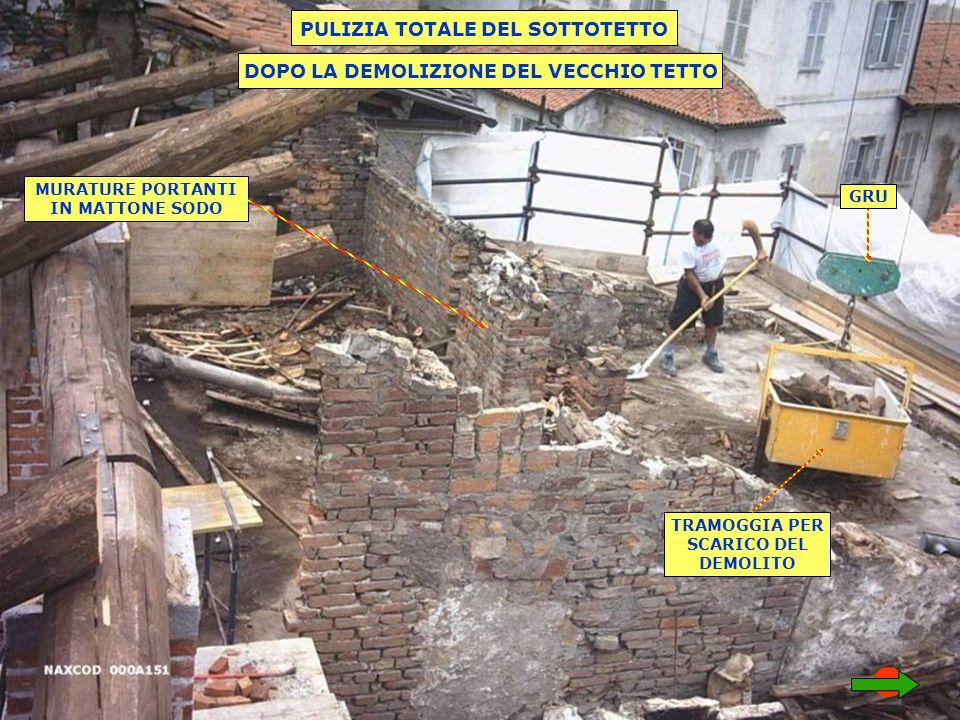 PULIZIA TOTALE DEL SOTTOTETTO DOPO LA DEMOLIZIONE DEL VECCHIO TETTO