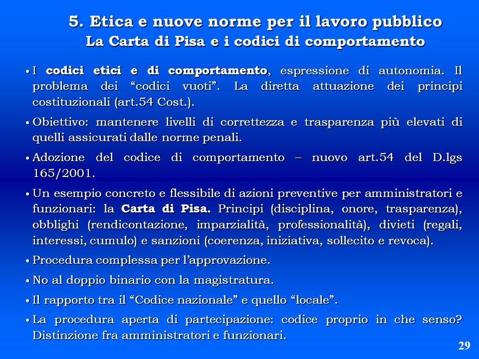 5. Etica e nuove norme per il lavoro pubblico La Carta di Pisa e i codici di comportamento
