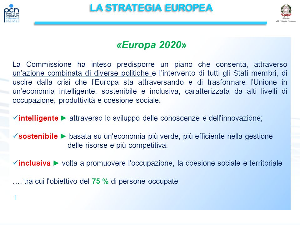 LA STRATEGIA EUROPEA «Europa 2020»