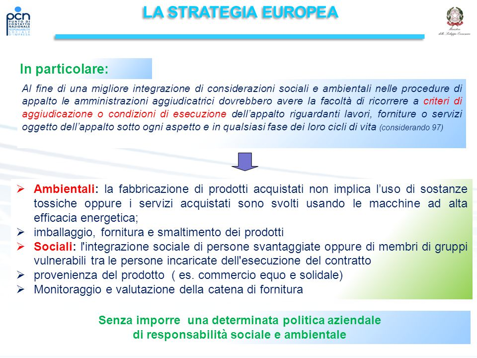 LA STRATEGIA EUROPEA In particolare: