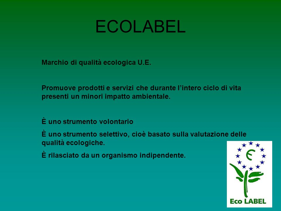ECOLABEL Marchio di qualità ecologica U.E.