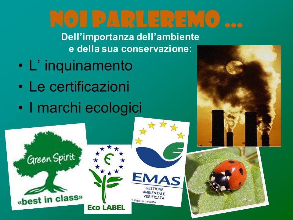 Dell'importanza dell'ambiente e della sua conservazione: