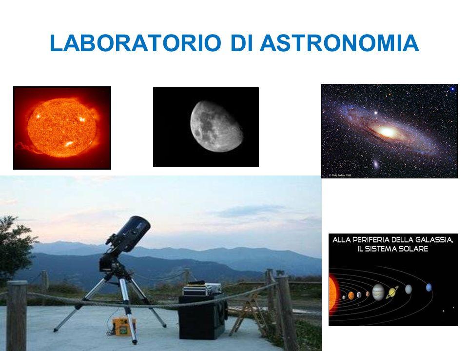 LABORATORIO DI ASTRONOMIA