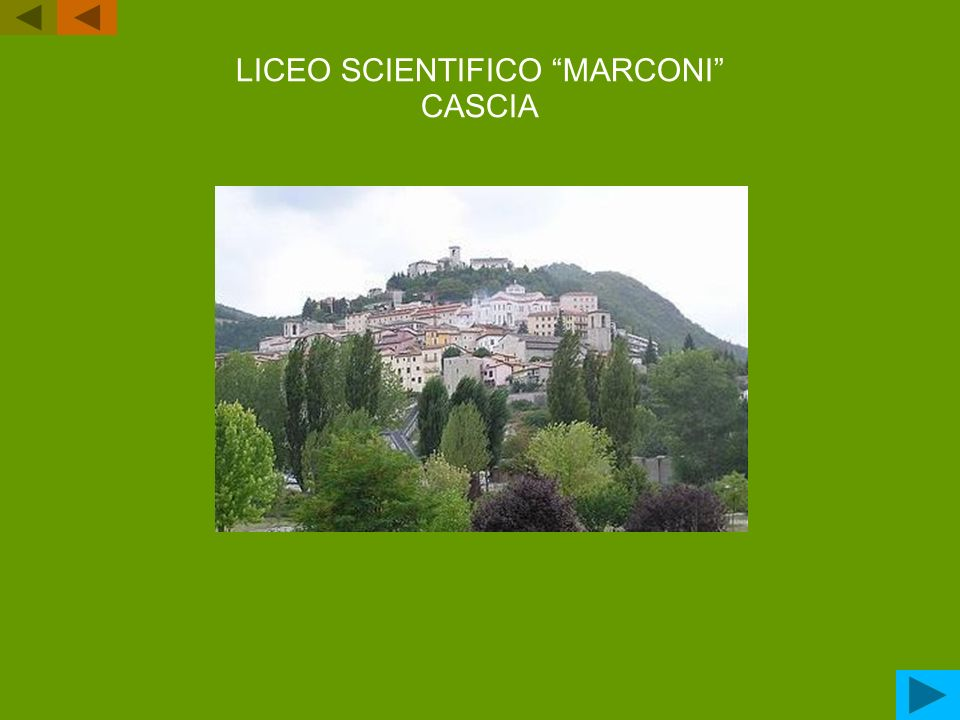 LICEO SCIENTIFICO MARCONI CASCIA