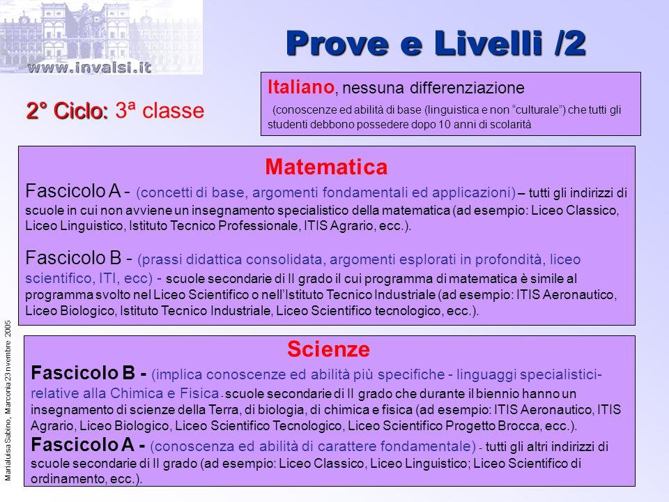 Prove e Livelli /2 2° Ciclo: 3ª classe Matematica Scienze
