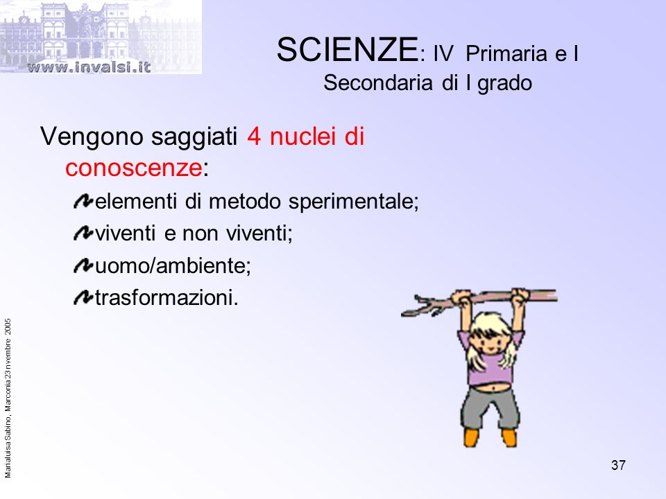 SCIENZE: IV Primaria e I Secondaria di I grado