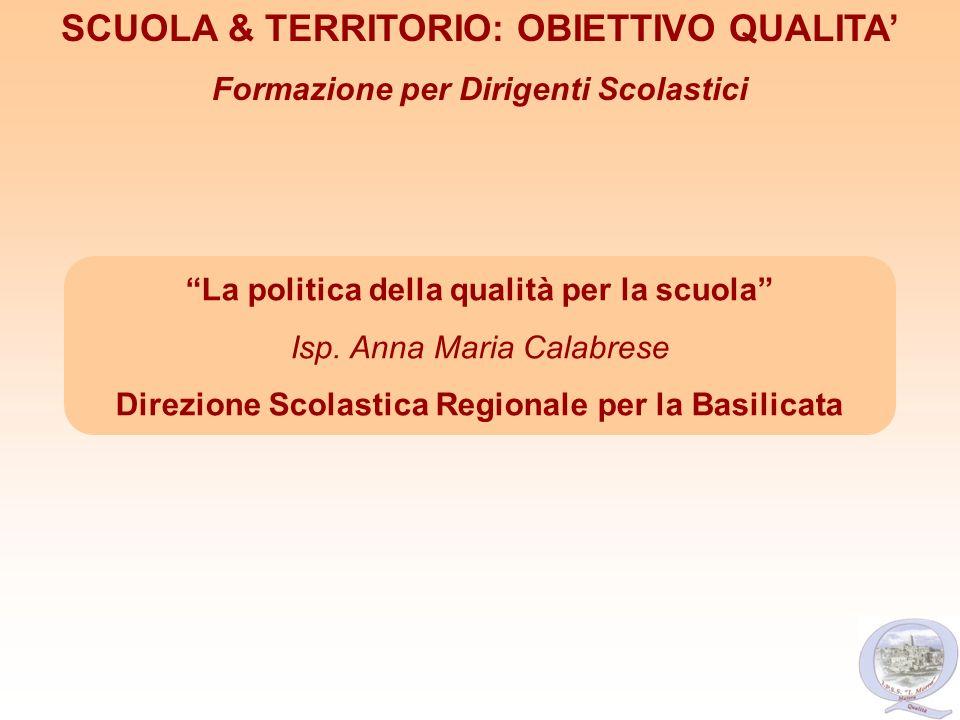 SCUOLA & TERRITORIO: OBIETTIVO QUALITA'