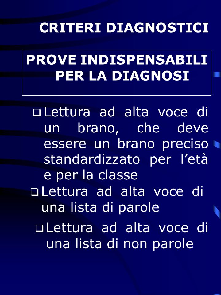 PROVE INDISPENSABILI PER LA DIAGNOSI