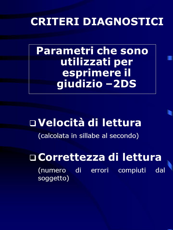 Parametri che sono utilizzati per esprimere il giudizio –2DS