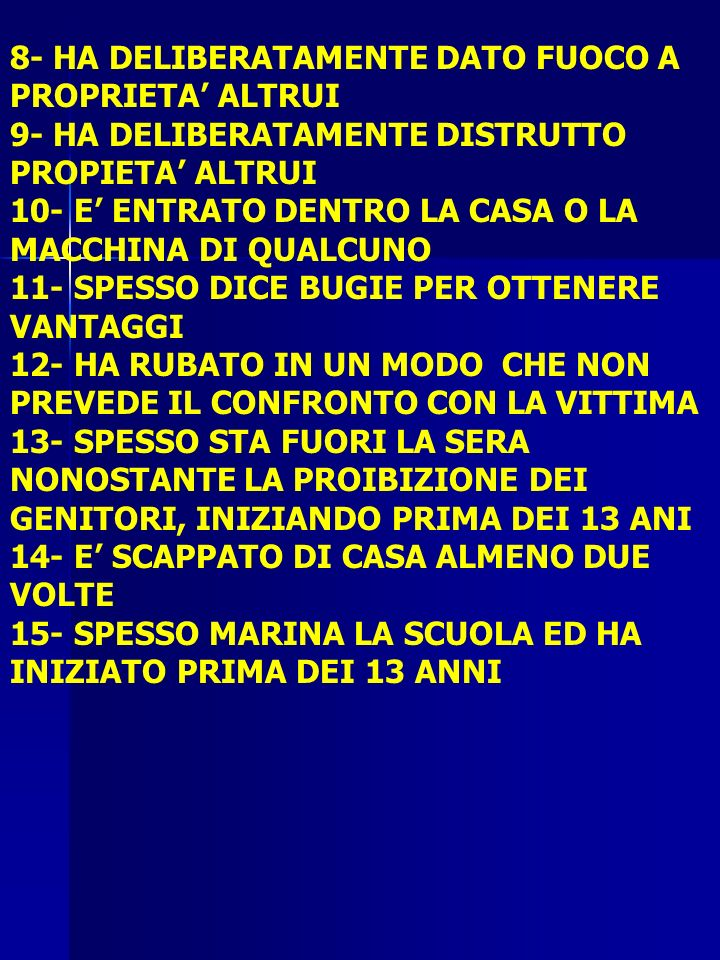 8- HA DELIBERATAMENTE DATO FUOCO A PROPRIETA' ALTRUI