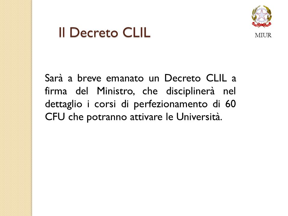 MIUR Il Decreto CLIL.