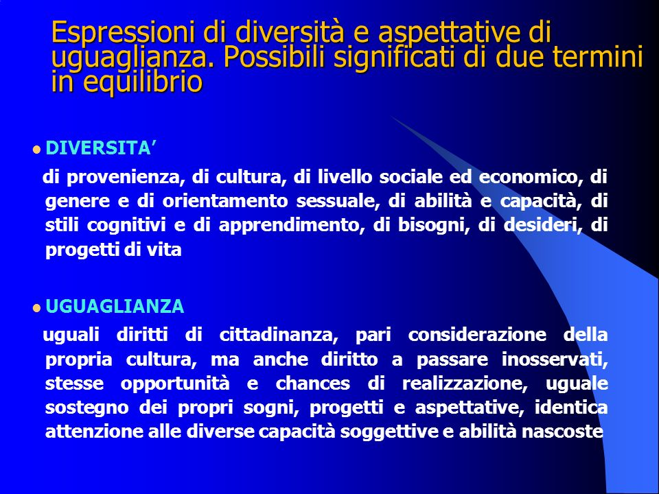 Espressioni di diversità e aspettative di uguaglianza