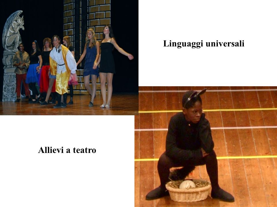 Linguaggi universali Allievi a teatro