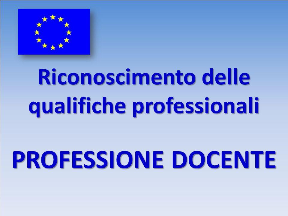 Riconoscimento delle qualifiche professionali PROFESSIONE DOCENTE