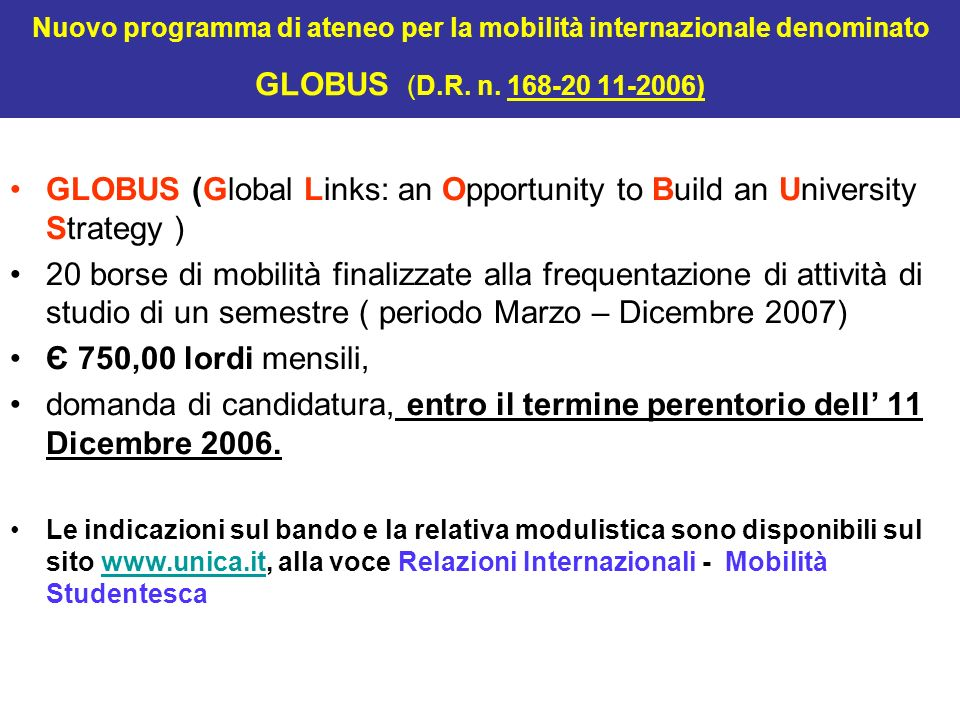 GLOBUS (Global Links: an Opportunity to Build an University Strategy )
