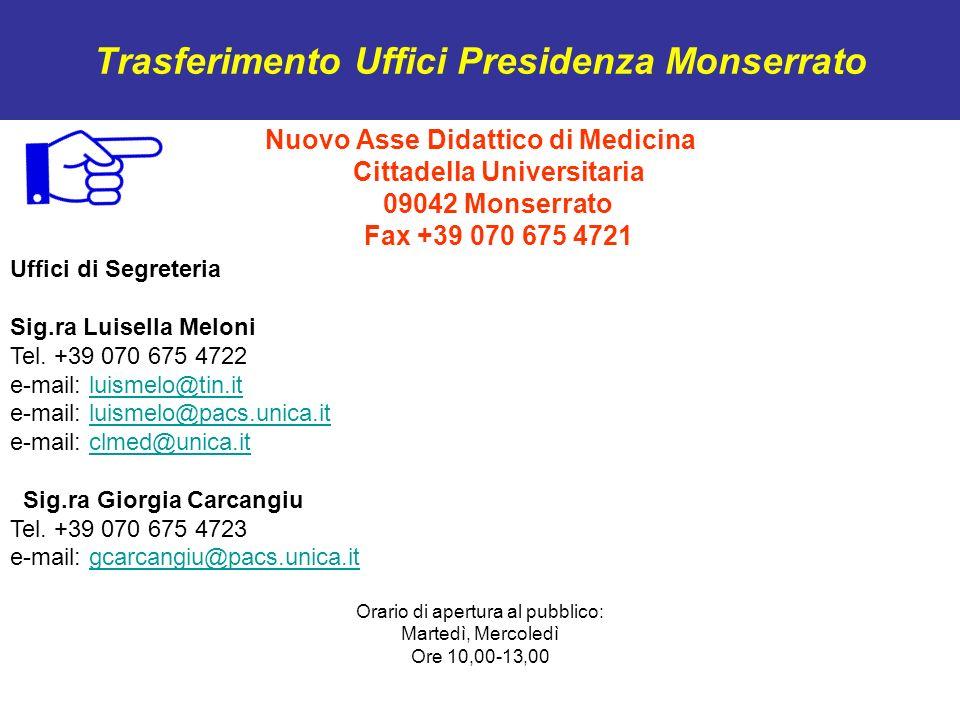 Trasferimento Uffici Presidenza Monserrato