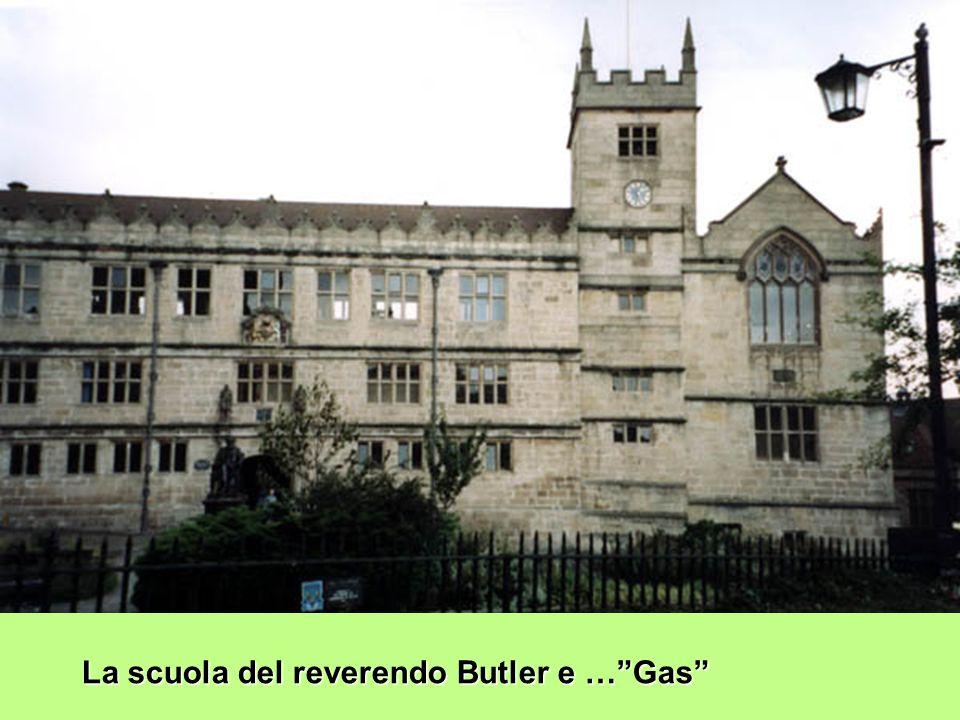 La scuola del reverendo Butler e … Gas