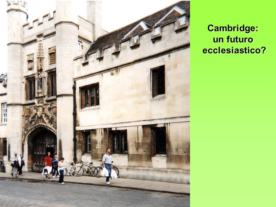 Cambridge: un futuro ecclesiastico