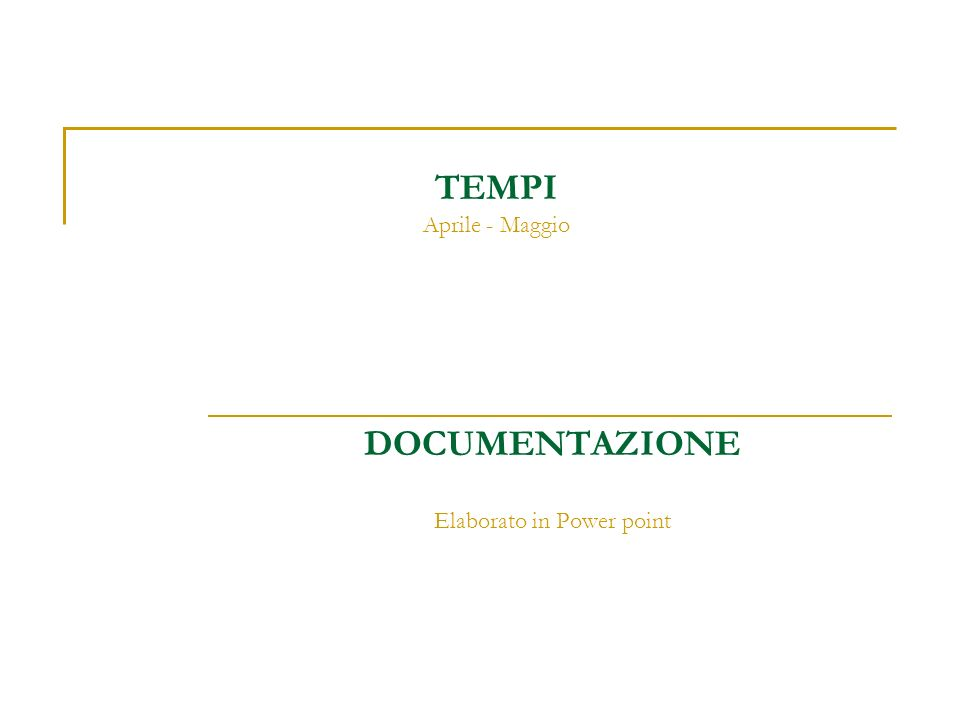 DOCUMENTAZIONE Elaborato in Power point