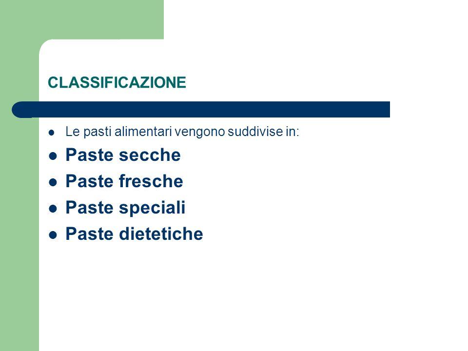 Paste secche Paste fresche Paste speciali Paste dietetiche