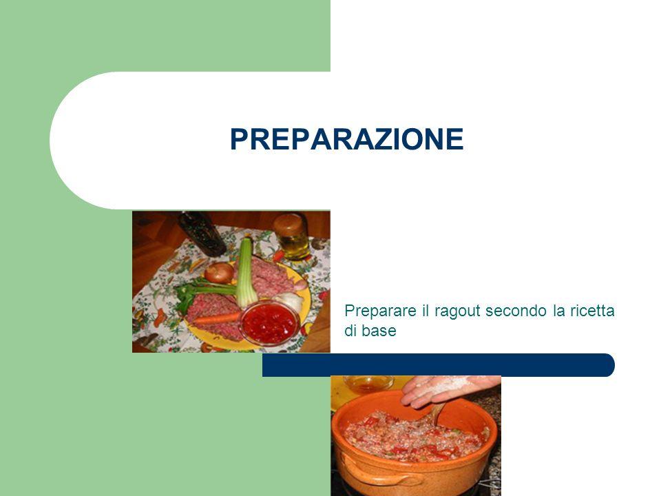 Preparare il ragout secondo la ricetta di base