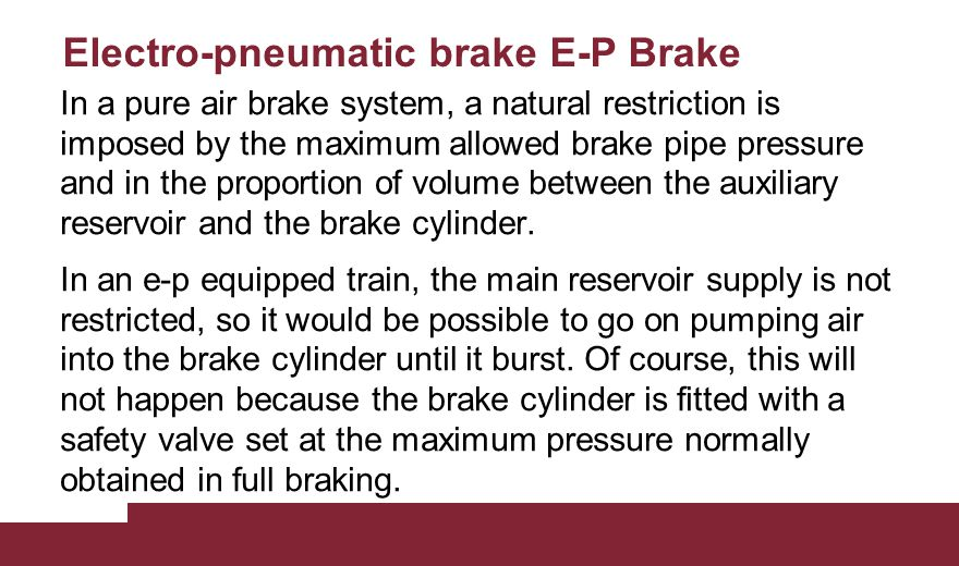 Electro-pneumatic brake E-P Brake