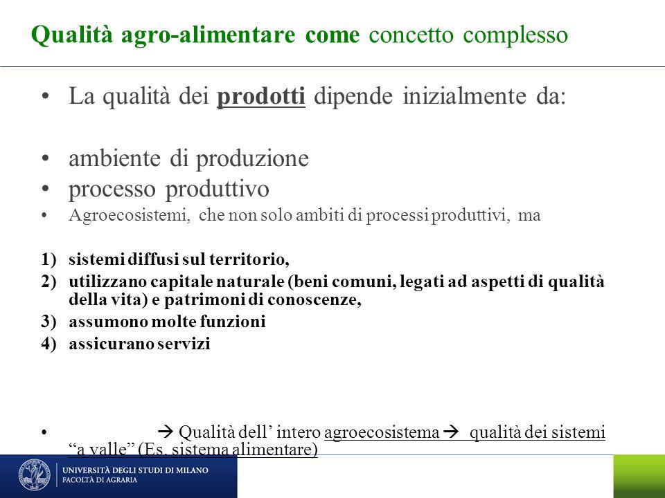 Qualità agro-alimentare come concetto complesso