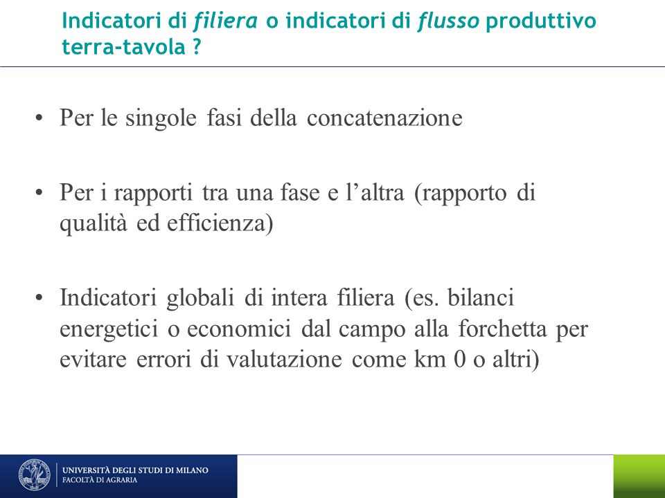 Indicatori di filiera o indicatori di flusso produttivo terra-tavola