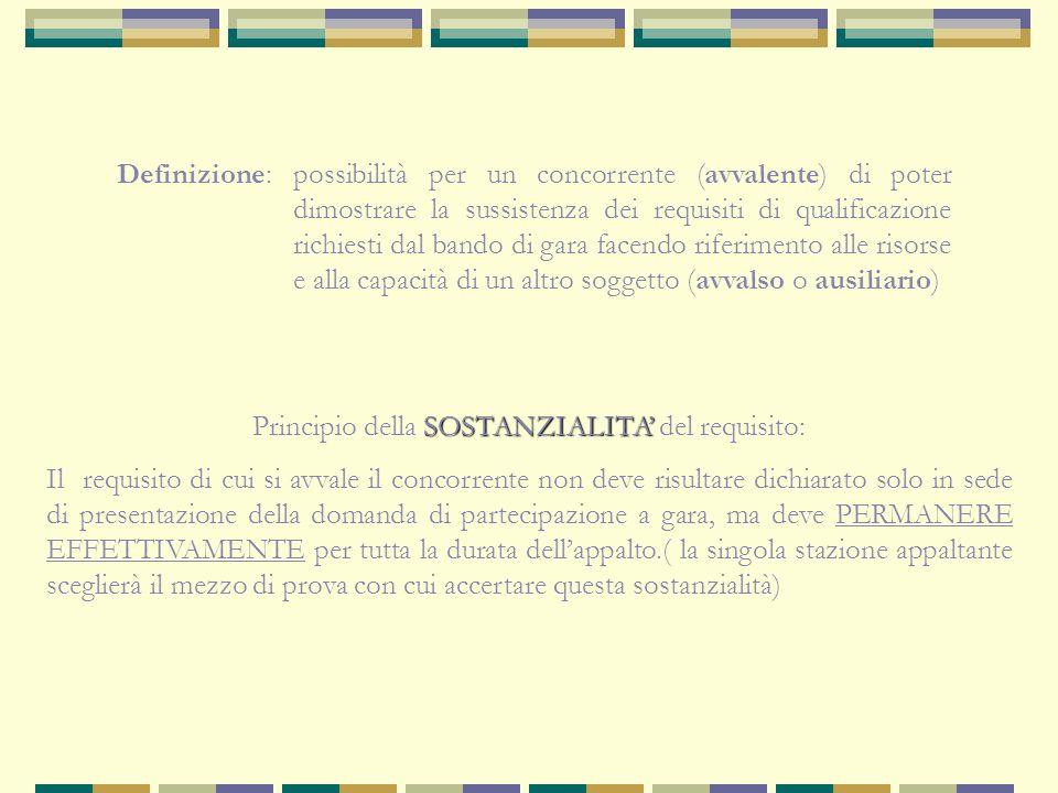 Principio della SOSTANZIALITA' del requisito: