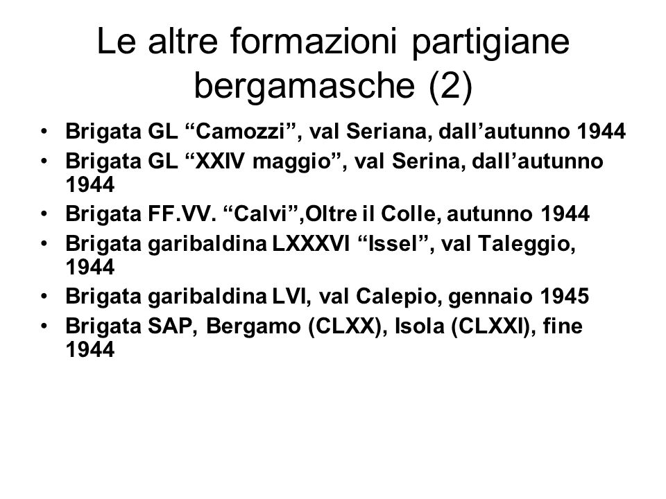 Le altre formazioni partigiane bergamasche (2)