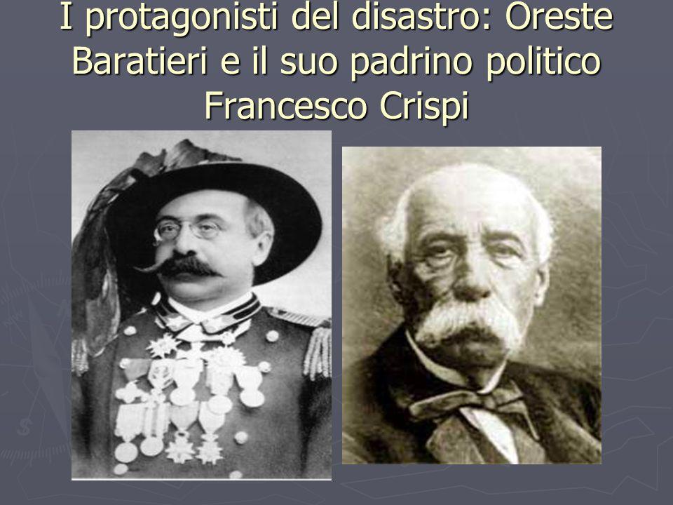 I protagonisti del disastro: Oreste Baratieri e il suo padrino politico Francesco Crispi