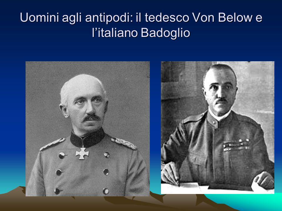 Uomini agli antipodi: il tedesco Von Below e l'italiano Badoglio