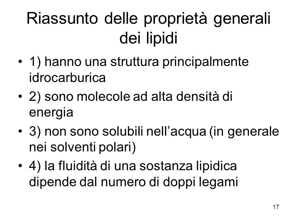 Riassunto delle proprietà generali dei lipidi