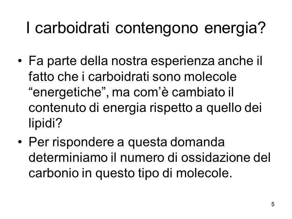 I carboidrati contengono energia