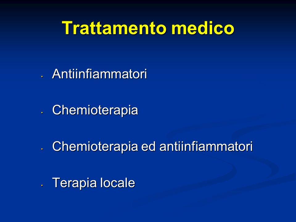 Trattamento medico Antiinfiammatori Chemioterapia