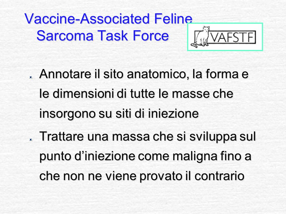 Vaccine-Associated Feline Sarcoma Task Force