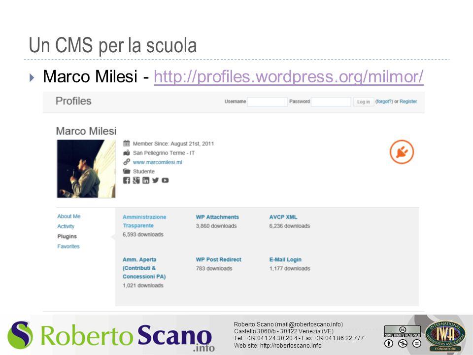 Un CMS per la scuola Marco Milesi - http://profiles.wordpress.org/milmor/