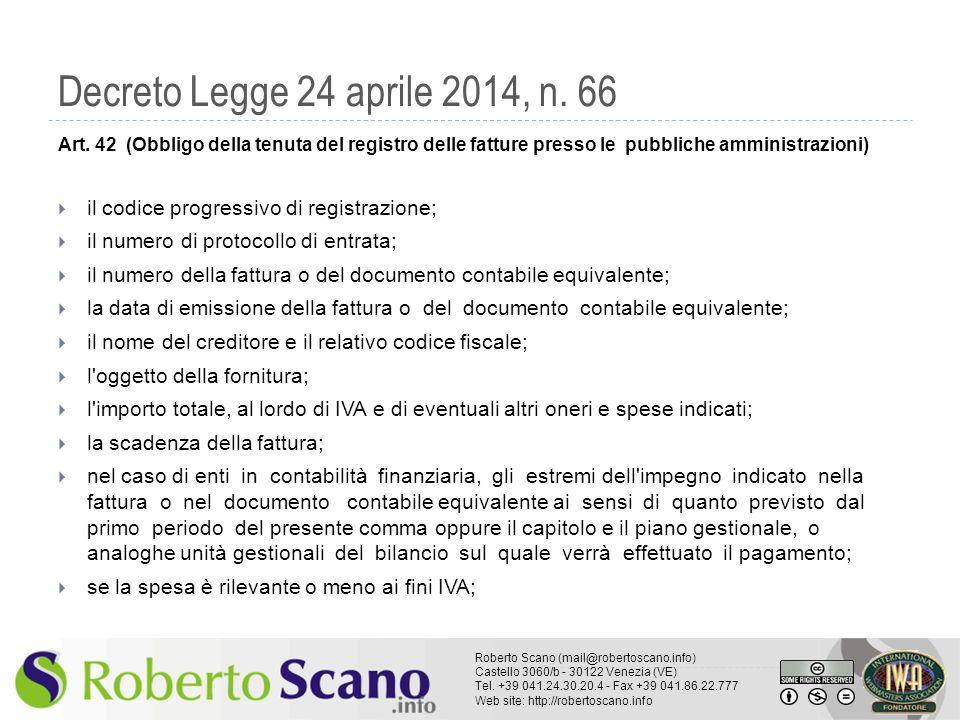 Decreto Legge 24 aprile 2014, n. 66 Art. 42 (Obbligo della tenuta del registro delle fatture presso le pubbliche amministrazioni)