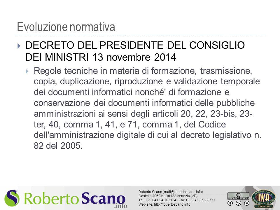 Evoluzione normativa DECRETO DEL PRESIDENTE DEL CONSIGLIO DEI MINISTRI 13 novembre 2014.