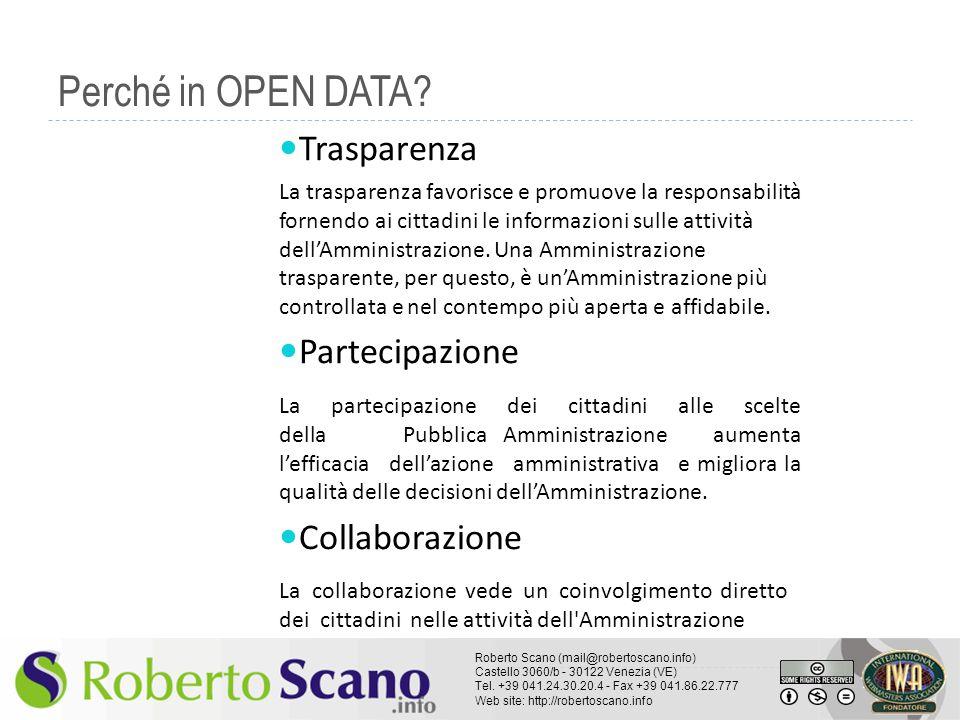 Perché in OPEN DATA Trasparenza Partecipazione Collaborazione