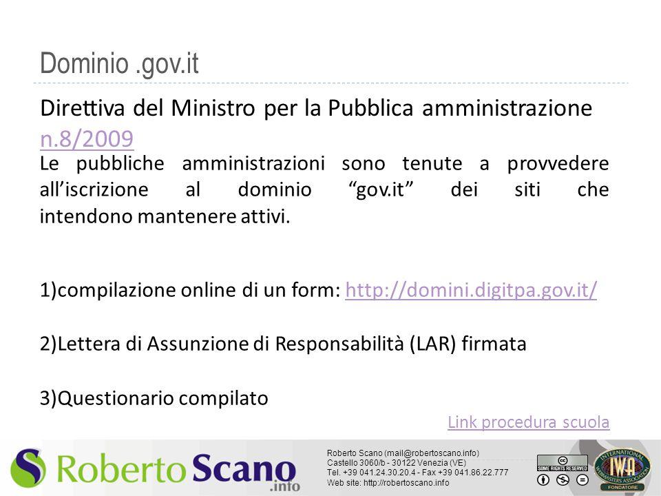 Dominio .gov.it Direttiva del Ministro per la Pubblica amministrazione n.8/2009.