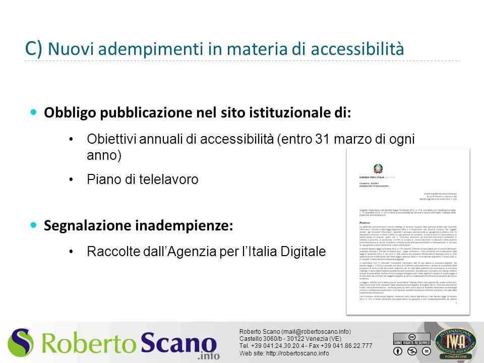 C) Nuovi adempimenti in materia di accessibilità