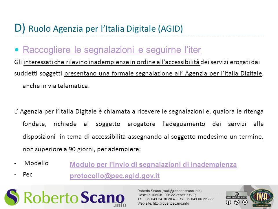 D) Ruolo Agenzia per l'Italia Digitale (AGID)