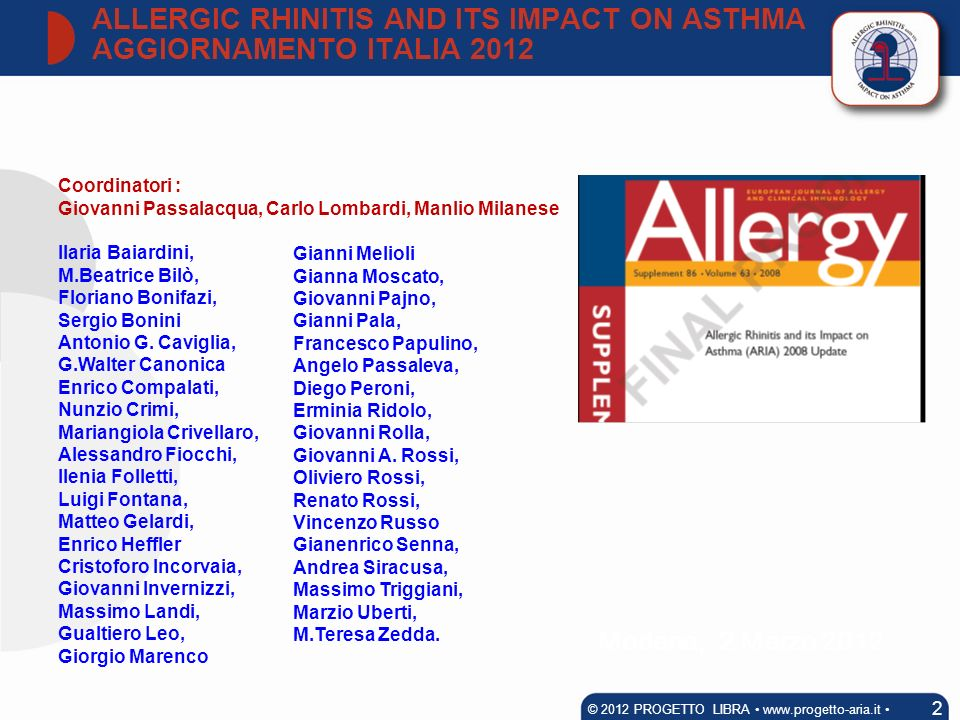 ALLERGIC RHINITIS AND ITS IMPACT ON ASTHMA AGGIORNAMENTO ITALIA 2012