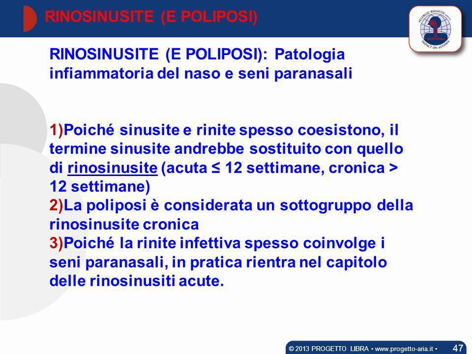 RINOSINUSITE (E POLIPOSI)