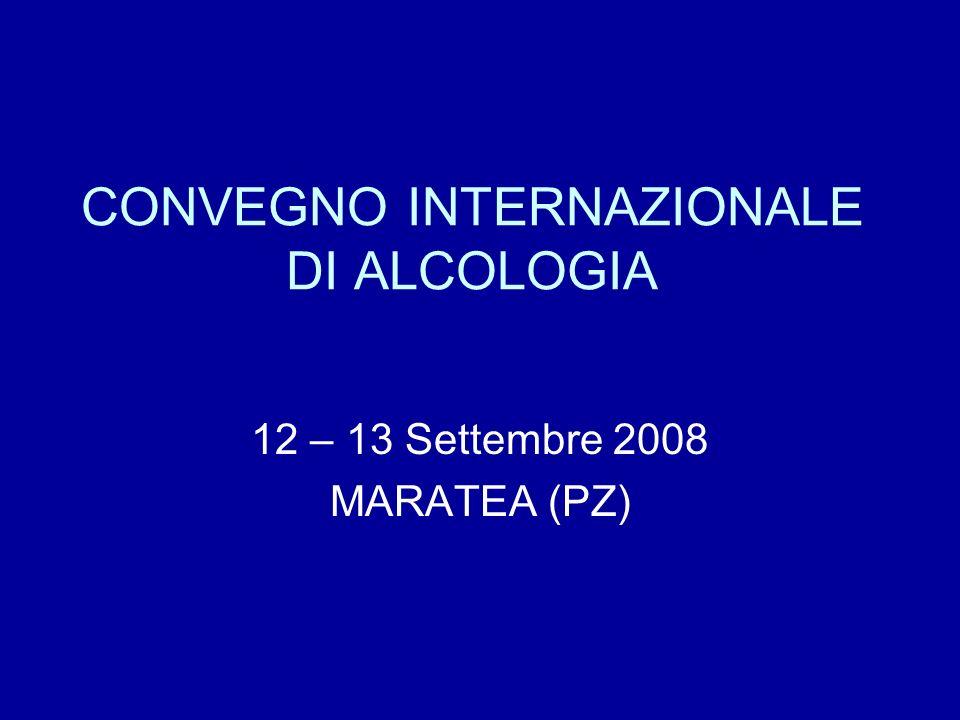 CONVEGNO INTERNAZIONALE DI ALCOLOGIA
